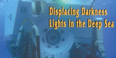 Displacing Darkness: Lights in the Deep Sea